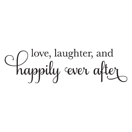 Love Laugher Happily Ever After Wall Quotes Decal