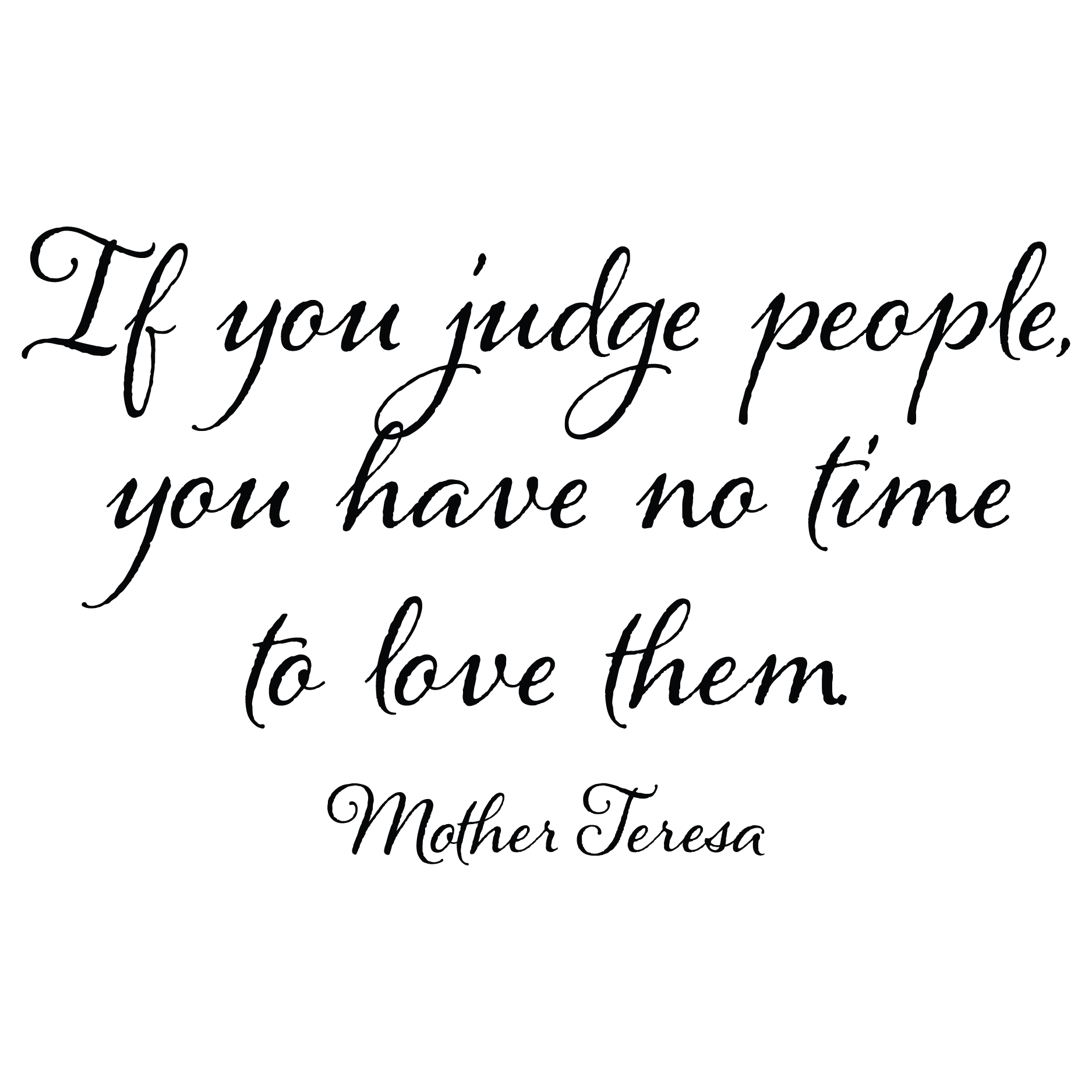If You Judge People Wall Quotes Decal Wallquotescom