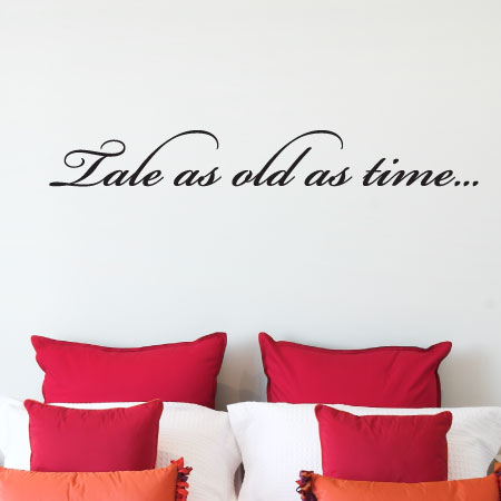 Tale As Old As Time Wall Quotes Decal Wallquotescom