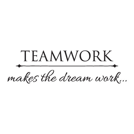 Teamwork Makes The Dream Work Wall Quotes Decal
