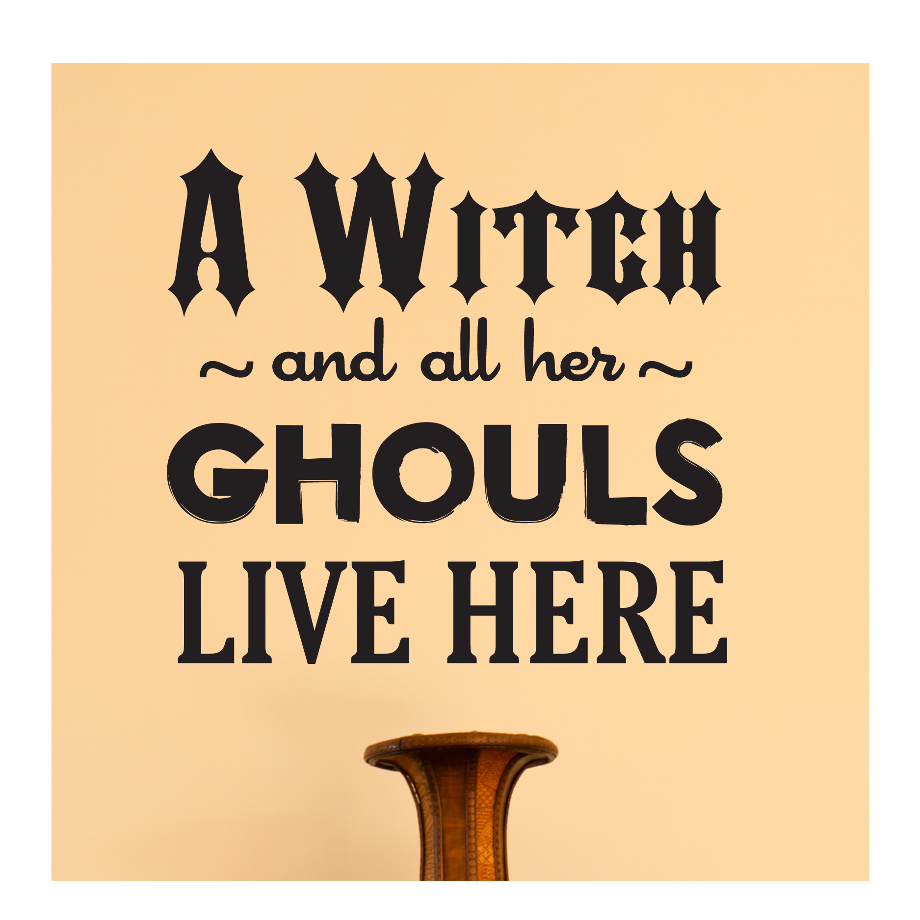 A Witch And Her Ghouls Wall Quotes™ Decal   WallQuotes.com