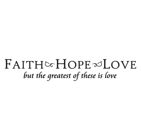 Faith Love Hope Quotes Brilliant Faith Hope Love Wall Quotes™ Decal  Wallquotes