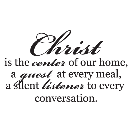 Christ Is The Center Of Our Home Wall Quotes Decal