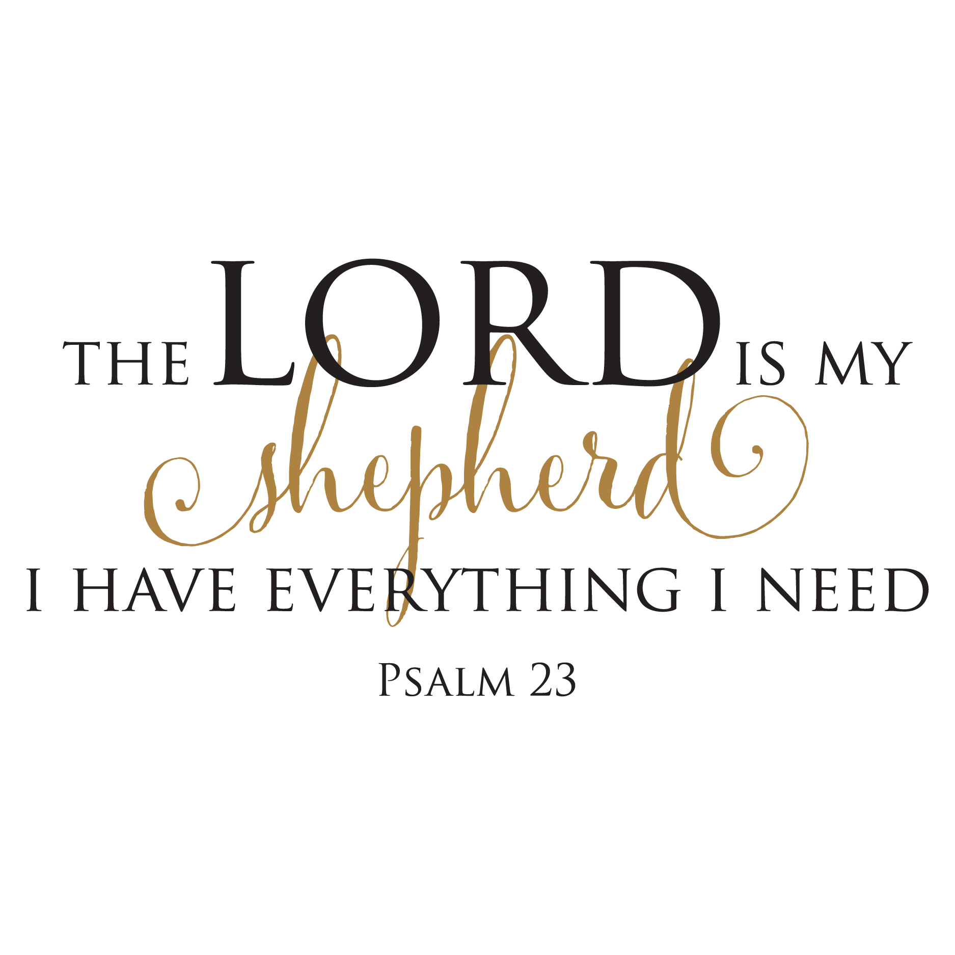 The Lord Is My Shepherd Wall Quotes Decal Wallquotes Com