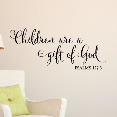 Children Are A Gift Wall Quotes Decal Wallquotescom
