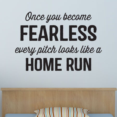 Every Pitch Looks Like A Home Run Wall Quotes Decal