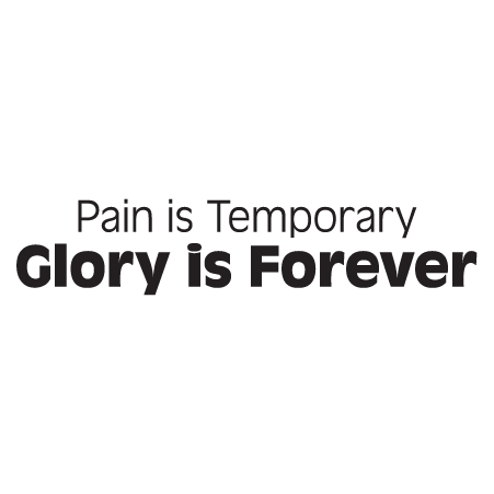 Pain Is Temporary Wall Quotes Decal Wallquotescom