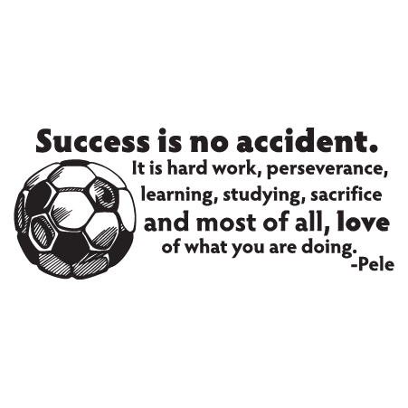 Success Is No Accident Soccer Ball Wall Quotes Decal