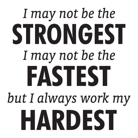 I Work My Hardest Wall Quotes Decal Wallquotescom