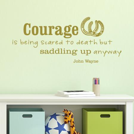 Courage is being scared to death and saddling up anyway. John Wayne [with horseshoes] wall quotes vinyl lettering wall decal home decor cowboy