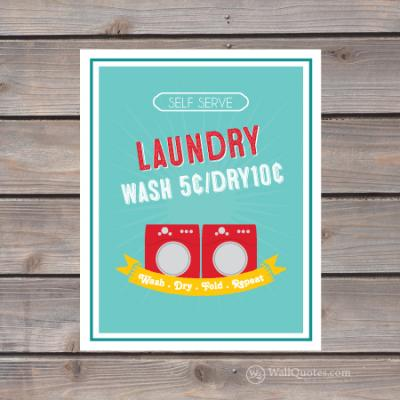 Self serve laundry wash 5¢/dry 10¢ washer and dryer print