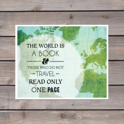 The World Is A Book Wall Quotes Gicl 233 E Art Print