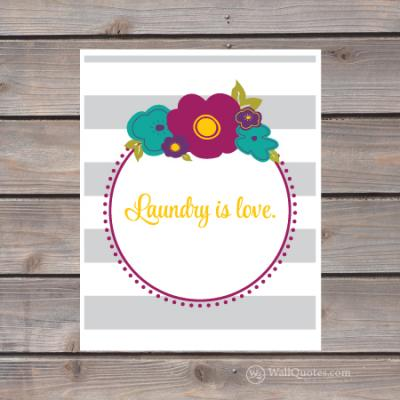 laundry is love print
