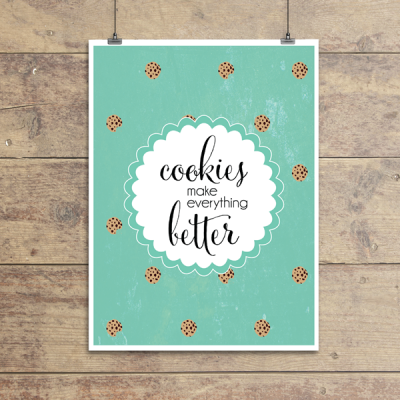 Cookies Make Everything Better Wall Quotes™ Giclée Art Print