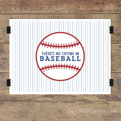 No Crying in Baseball Wall Quotes™ Giclée Art Print