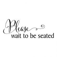 Please wait to be seated wall quotes vinyl lettering wall decal home decor bath bathroom restroom washroom toilet decor