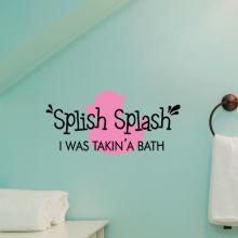 Splish Splash I was takin' a bath wall quotes decal, bathroom