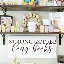strong coffee long books wall quotes vinyl lettering wall decal home decor caffeine drink cup mug kitchen coffee bar coffee house read reading book bookshelf literature
