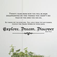 explore, dream, discover, mark twain, twain, read, book, literature, reading, education, library, classroom, school, teach, learn, bowlines, set sail, sail, trade winds