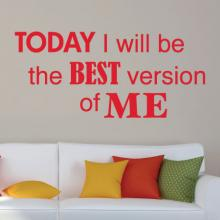 Today I Will Be The Best Version Of Me wall quotes vinyl lettering wall decal home decor