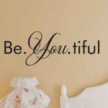 Be. You. Tiful. beautiful, inspiration, beauty, lovely, be yourself, powder room, mirror, vanity