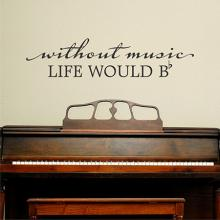 without music life would [B Flat], music, classroom,