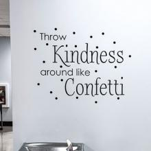 Throw kindness around like confetti wall quotes vinyl lettering wall decal kind be kind home decor kids fun party spread kindness