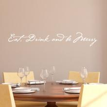 Eat, Drink and be Merry wall quotes vinyl lettering wall decal home decor