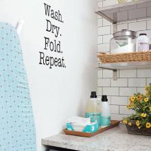 wash. dry. fold. repeat. wall quotes vinyl lettering wall decal home decor laundry room decor better homes and gardens small laundry room