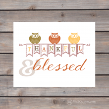 thankful & blessed wall print