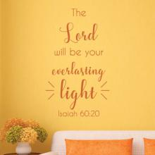 The Lord will be your everlasting light Isaiah 60:20 wall quotes vinyl lettering wall decal home decor religious faith bible