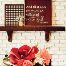 And all at once summer collapsed into fall -Oscar Wilde wall quotes vinyl lettering wall decal home decor vinyl stencil autumn seasonal