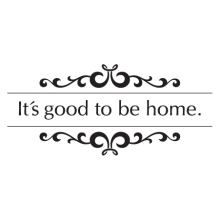 good to be home wall decal