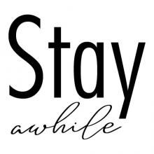 Stay Awhile wall quotes vinyl lettering wall decal welcome entry home entryway
