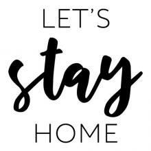 Let's stay home wall quotes vinyl lettering wall decal home decor entry entryway welcome home body