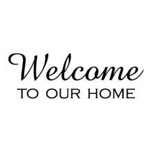 Welcome to our home wall quotes vinyl lettering wall decal home decor vinyl stencil entry entryway hallway hello house