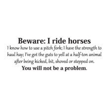 Beware I Ride Horses Wall Decal