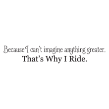 that's why I ride wall decal