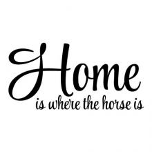 Home is where the horse is wall quotes vinyl lettering wall decal home decor equestrian ride stables riding home