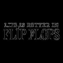 Life is better in flip flops Hawaiian decal
