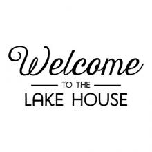 Welcome to the lake house wall quotes vinyl lettering wall decal home decor rustic entry entryway nature