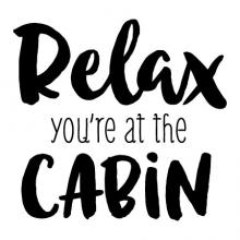 Relax you're at the cabin wall quotes vinyl lettering wall decal home decor rustic entry entryway nature