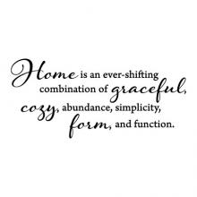 Home is an ever shifting combination of graceful, cozy, abundance, simplicity, form, and function wall quotes vinyl lettering wall decal home decor vinyl stencil house definition