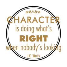 Charachter is foing what;s right when nobody's looking. J.C. Watts. Wall quotes decal