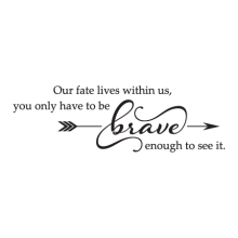 Our Fate Lives Within Us Wall Quotes™ Decal perfect for any home