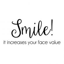 Smile! It increases your face value wall quotes vinyl decal bathroom decor confidence motivation inspiration