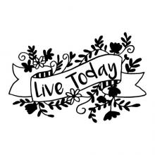 Live today wall quotes vinyl wall decal hand drawn flowers banner inspiration flower flowery girly