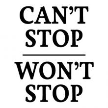 Can't Stop Won't Stop wall quotes vinyl lettering wall quotes home decor office hustle pdiddy puf daddy hip-hop