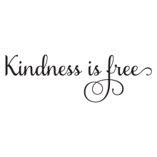 kindness is free wall quotes decal