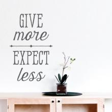 Give More Expect Less Wall Quotes™ Decal